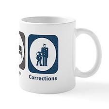 Eat Sleep Corrections Mug