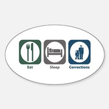Eat Sleep Corrections Oval Decal