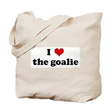 I Love the goalie Tote Bag