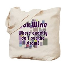 Where do I put the Straw? Tote Bag