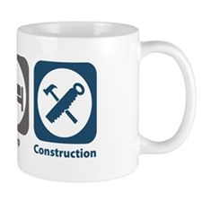 Eat Sleep Construction Mug