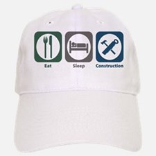 Eat Sleep Construction Baseball Baseball Cap