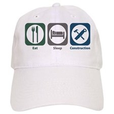 Eat Sleep Construction Baseball Cap
