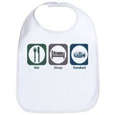 Eat Sleep Conduct Bib