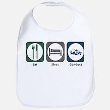 Eat Sleep Conduct Bib
