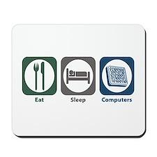 Eat Sleep Computers Mousepad