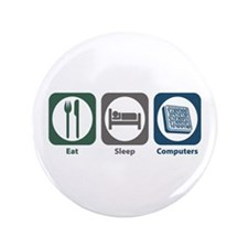 """Eat Sleep Computers 3.5"""" Button (100 pack)"""