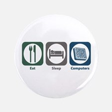 "Eat Sleep Computers 3.5"" Button (100 pack)"