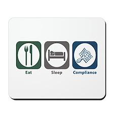 Eat Sleep Compliance Mousepad