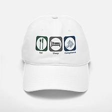 Eat Sleep Compliance Baseball Baseball Cap