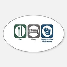 Eat Sleep Comparative Literature Oval Decal