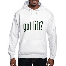 got lift Hoodie Sweatshirt