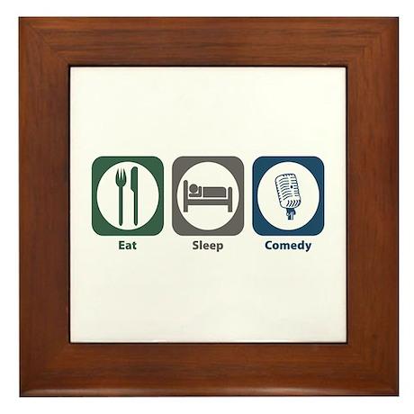 Eat Sleep Comedy Framed Tile