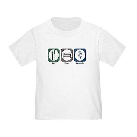 Eat Sleep Comedy Toddler T-Shirt