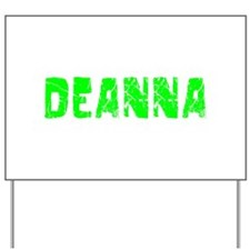 Deanna Faded (Green) Yard Sign