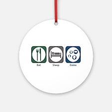 Eat Sleep Coins Ornament (Round)