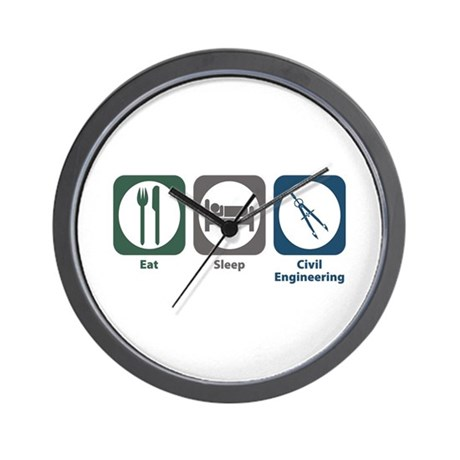Eat Sleep Civil Engineering Wall Clock