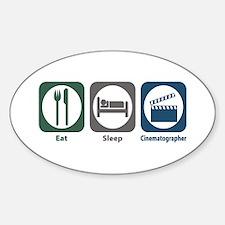 Eat Sleep Cinematographer Oval Decal