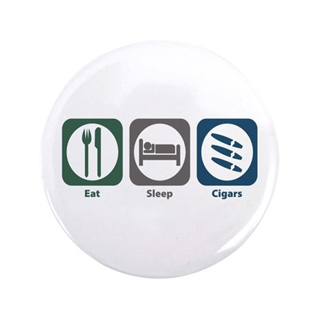 "Eat Sleep Cigars 3.5"" Button (100 pack)"