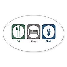 Eat Sleep Choir Oval Decal
