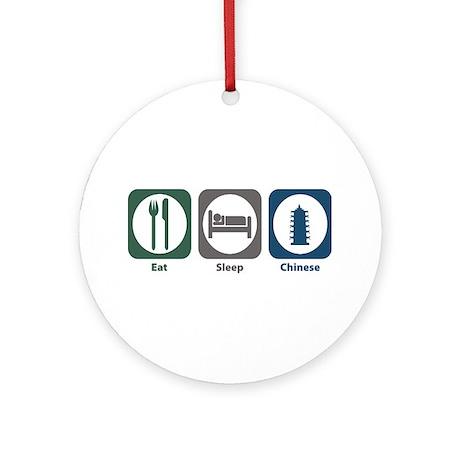 Eat Sleep Chinese Ornament (Round)