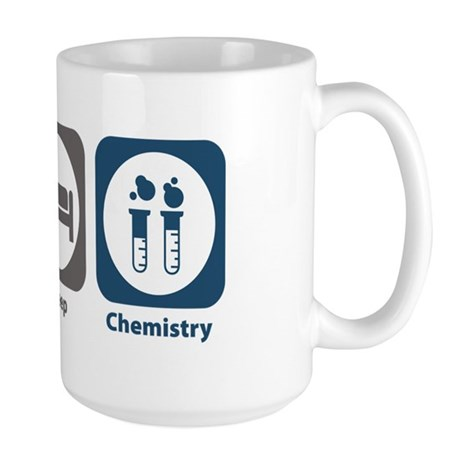 Eat Sleep Chemistry Large Mug