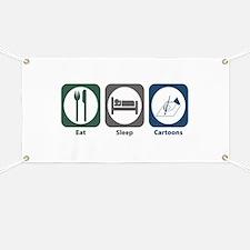 Eat Sleep Cartoons Banner
