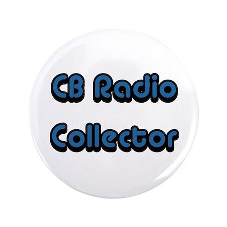 """CB Radio Collector 3.5"""" Button"""
