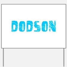 Dodson Faded (Blue) Yard Sign