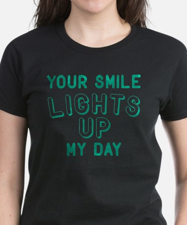 Your Smile Lights Up My Day Women's Dark T-Shirt