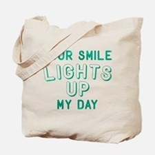 Your Smile Lights Up My Day Tote Bag