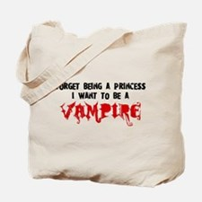 I Want to be a Vampire Tote Bag