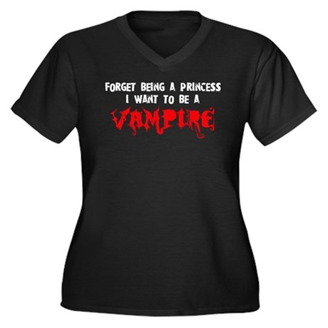 I Want to be a Vampire Women's Plus Size V-Neck Da