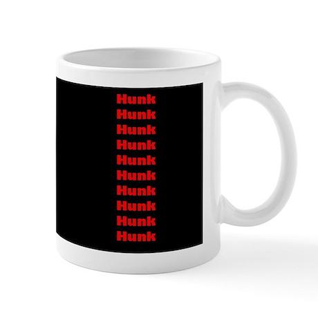 Someone thinks you're a Hunk ! Mug