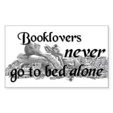 Booklovers never go to bed alone Sticker (Rectangu