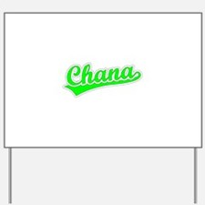 Retro Chana (Green) Yard Sign