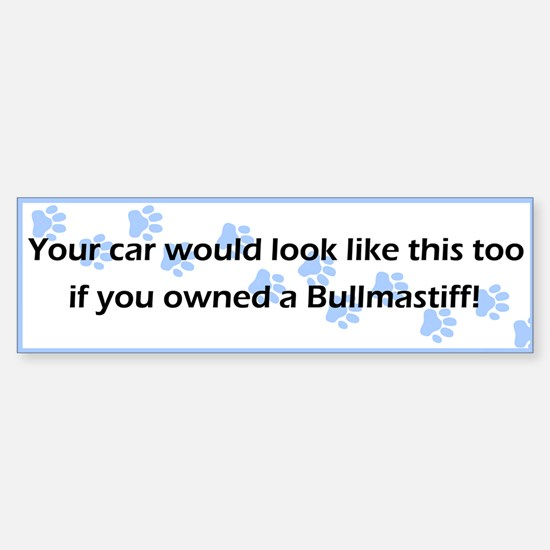 Your Car Bullmastiff Bumper Bumper Bumper Sticker
