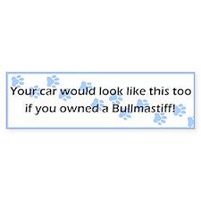Your Car Bullmastiff Bumper Bumper Sticker