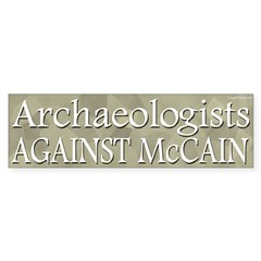 Archaeologists Against McCain bumper sticker