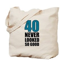 40 Never Looked So Good Tote Bag