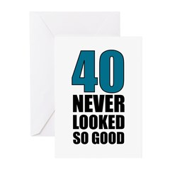 40 Never Looked So Good Greeting Cards (Pk of 20)