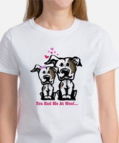 You Had Me at Woof Pit Bull Women's T-Shirt