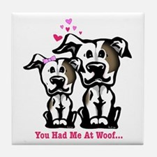 You Had Me at Woof Pit Bull Tile Coaster