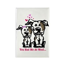 You Had Me at Woof Pit Bull Rectangle Magnet