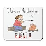 Burnt Marshmallows Mousepad