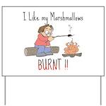 Burnt Marshmallows Yard Sign