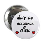 AINT NO HOLLABACK GIRL WITH HEART Button
