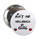 AINT NO HOLLABACK GIRL WITH HEART 2.25