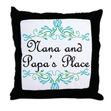 Nana and Papa's Place Throw Pillow