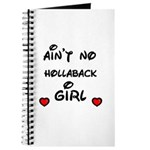 AINT NO HOLLABACK GIRL WITH HEART Journal